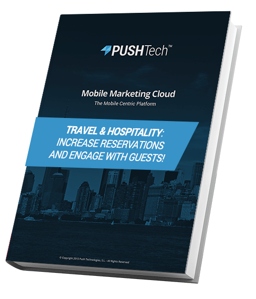 Travel & Hospitality: Increase reservations and engage with guests! - PUSHTech