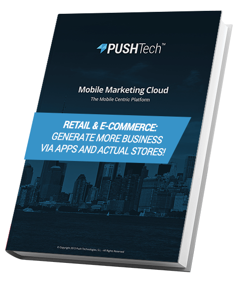 Retail & E-Commerce: Generate more business via apps and actual stores! - PUSHTech